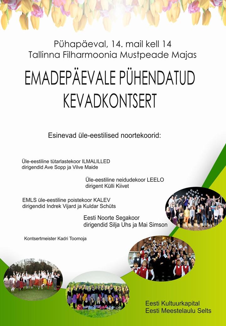 a438e14e329 14.mail toimus Tallinna Filharmoonia Mustpeade Majas emadepäevale  pühendatud kontsert, kus astusid üles neli üle – eestilist noortekoori –  üle-eestiline ...